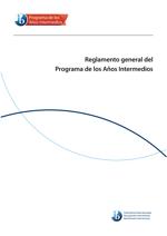 Reglamento general del Programa de los Años Intermedios