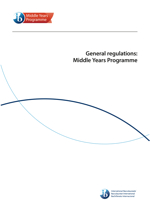 General regulations: Middle Years Programme
