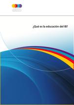 ¿Qué es la educación del IB?