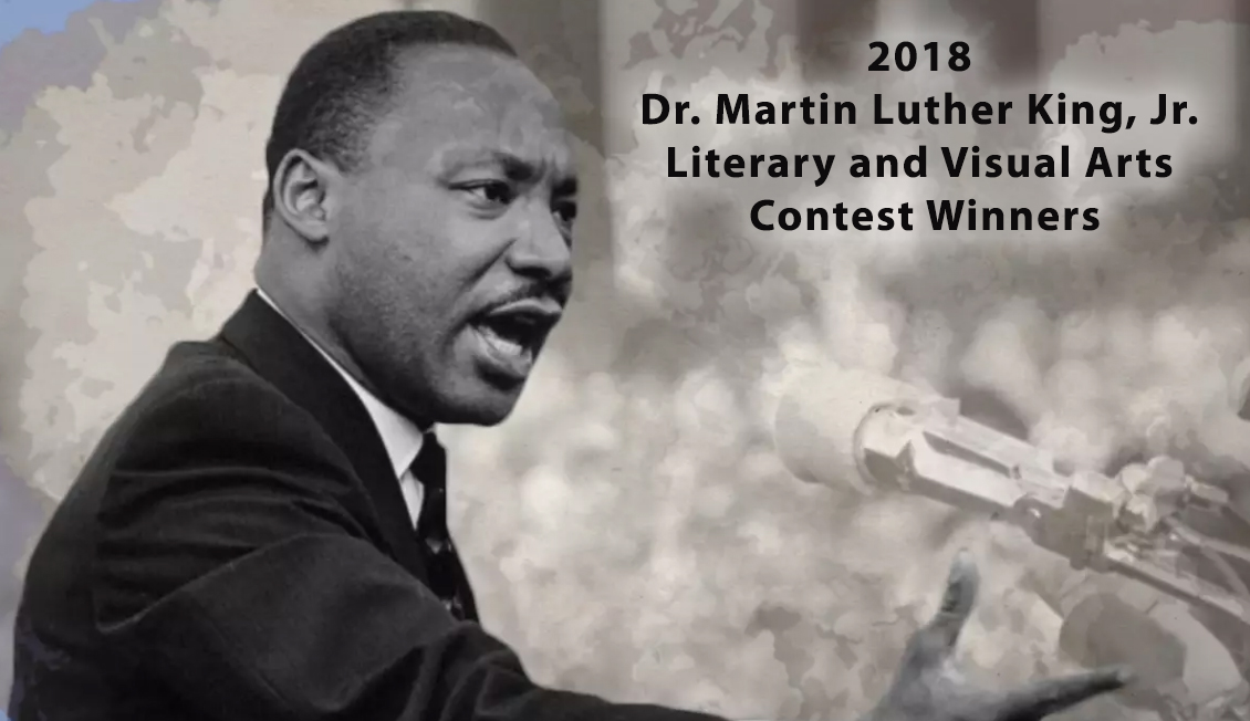 2018 Dr. Martin Luther King, Jr. Literary and Visual Arts Contest Winners – Video