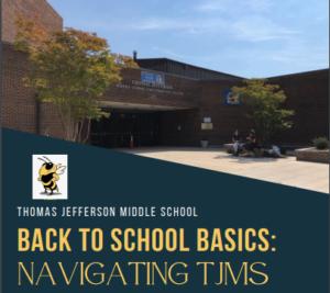 Back to School Basics - Navigating TJMS